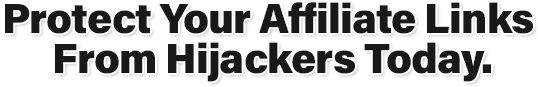 Ez Link Cloaker. Protect your affiliate links from hijackers today